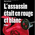L'assassin était en rouge et blanc, polar basque de poms