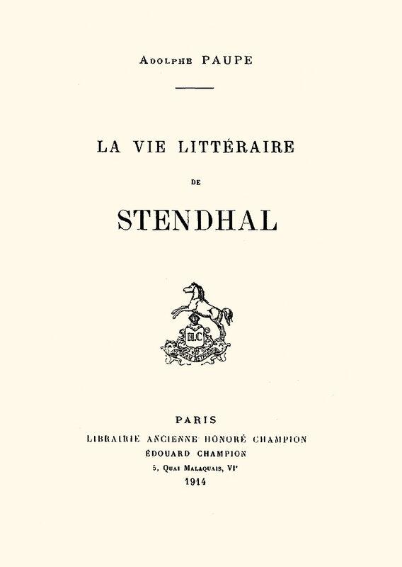 La vie littéraire de Stendhal, Adolphe Paupe, 1914