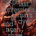 {cover reveal} - the shaw confessions#3 : the last confessions of mara dyer and noah shaw, michelle hodkin