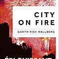Garth risk hallberg, city on fire