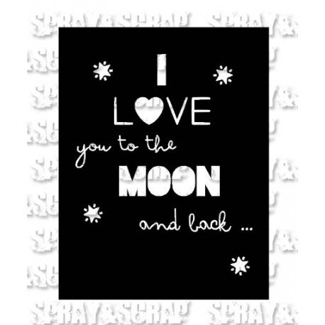 pochoir I love you to the moon and back