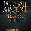 Scratch tome 1 : le portail ardent (damon suede)