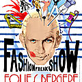 Jean-Paul Gaultier-freak-show-folies