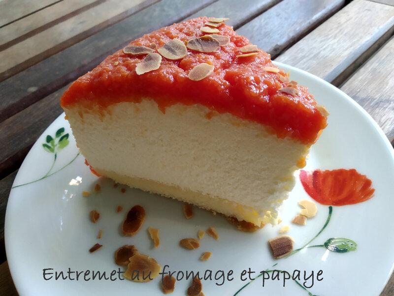 entremet au fromage et papaye 1