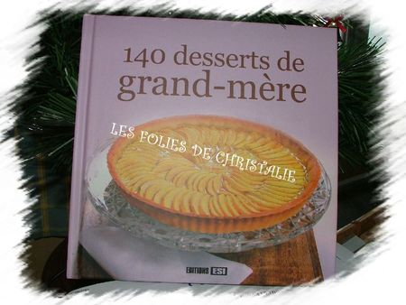 140 Desserts de Grand-Mère