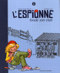 L_espionne_fonde_son_club