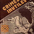 Crimes inutiles de rené thomas