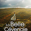 La belle cevenole - marie-claude gay - rentree litteraire !