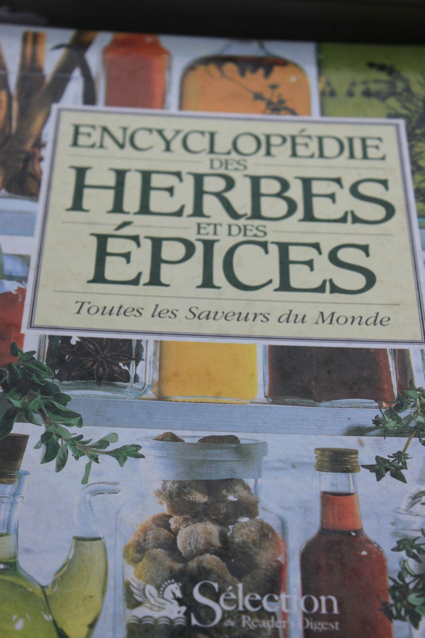 Encyclopédie des herbes et épices toutes les saveur du monde