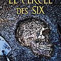 cercle des six