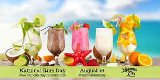NATIONAL RUM DAY - August 16 - National Day Calendar