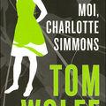 _moi, charlotte simmons_, de tom wolfe (2006)