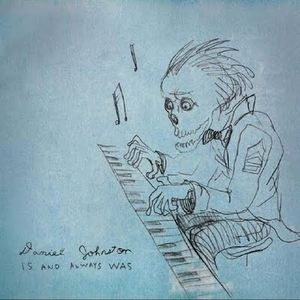 Is_And_Always_Was_Daniel_Johnston_480