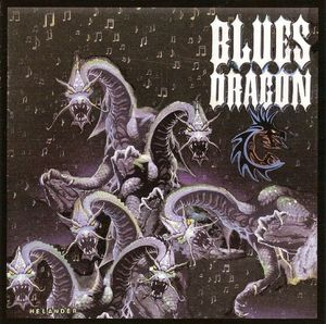 Blues Dragon - Blues Dragon 2011