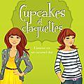 Cupcakes et claquettes tome 2 - lamour est un caramel dur