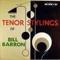 Bill Barron - 1961 - The Tenor Stylings Of Bill Barron (Savoy)