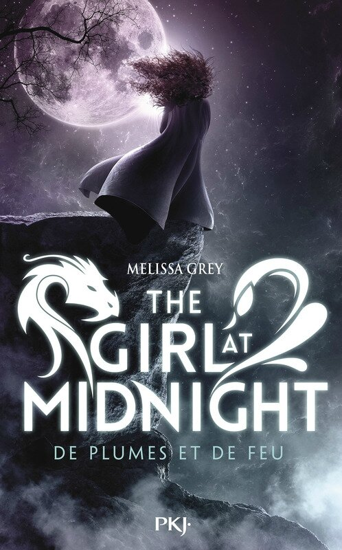 The Girl at Midnight De plumes et de feu PKJ Melissa Grey