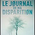 Le journal de ma disparition - camilla grebe - editions calmann lévy