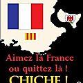 Aimez la France ou quittez là ! Chiche !