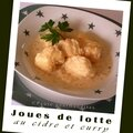 Joues de lotte au cidre et au curry