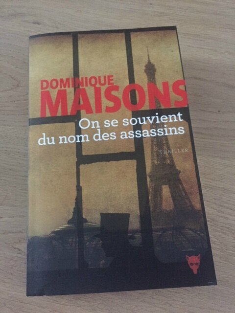 dominique maisons on se souvient du nom des assassins