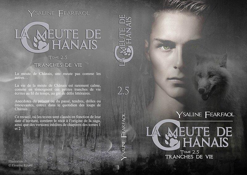 La meute de Chânais tome 2,5 : tranches de vie (Ysaline Fearfaol)