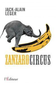 Jack-Alain Léger - Zanzaro Circus