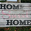Recup : palett sign : home sweet home