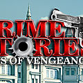 Crime stories: days of vengeance est disponible sur fuze forge
