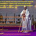 Le plus grand roi meilleur puissant maître marabout compètent africain médium voyant du monde le professeur kamanou ikerima +22