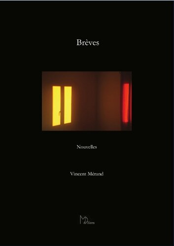 BREVES - Vincent Mérand - MD éditions