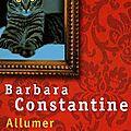 Allumer le chat de barbara constantine