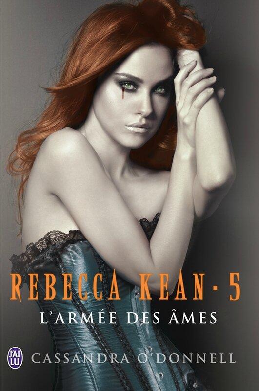 Rebecca-Kean-lArmée-des-ämes-tome-5