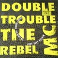 the rebel mc - double trouble