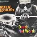 Max Roach - 1958 - Deeds, Not Words (Riverside)
