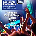 Evènement : grande soirée les talents france bleu à l'axone de montbéliard le 23 novembre