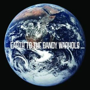 the-dandy-warhols-earth-to-the-dandy-warhols-cover-50758