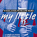 My little lie de vi keeland et penelope ward