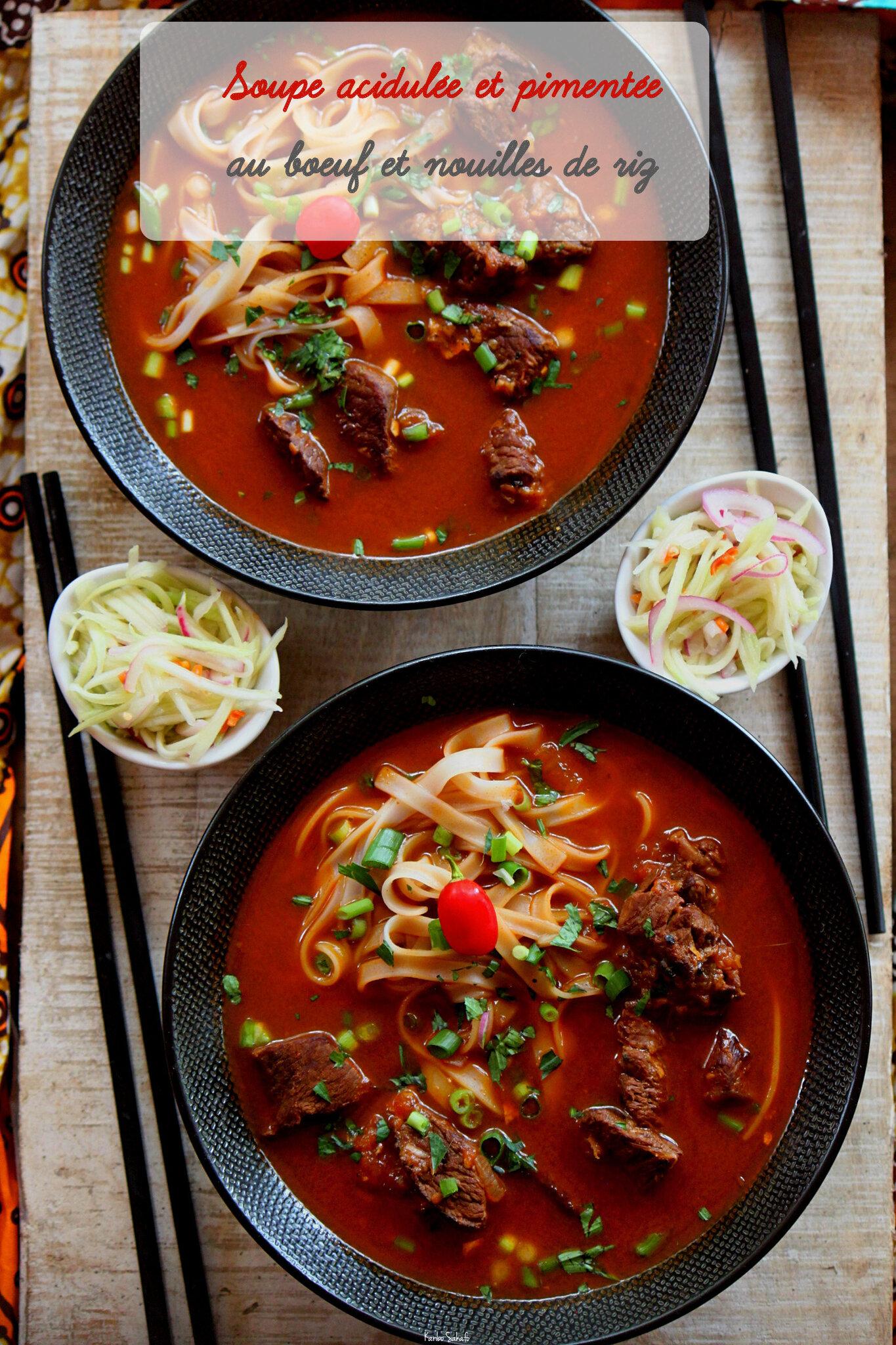 Soupe acidulée et pimentée au boeuf et nouilles de riz