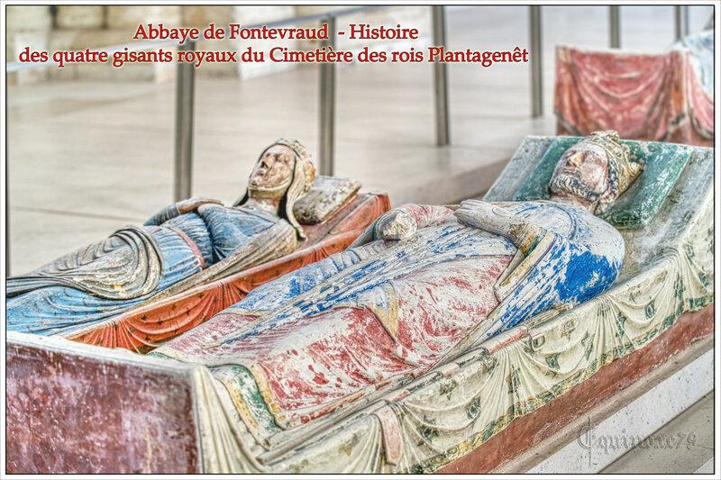 Abbaye de Fontevraud - Histoire des quatre gisants royaux du cimetière des rois Plantagenêt