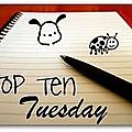 Top ten tuesday 10