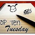 Top ten tuesday 10