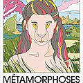 Métamorphoses, christophe honoré
