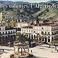 Colonisation de l'algerie ... la fierte de la france ! par josé castano