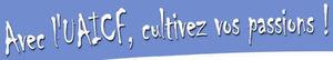 Avec_l_UAICF__cultivez_vos_passions