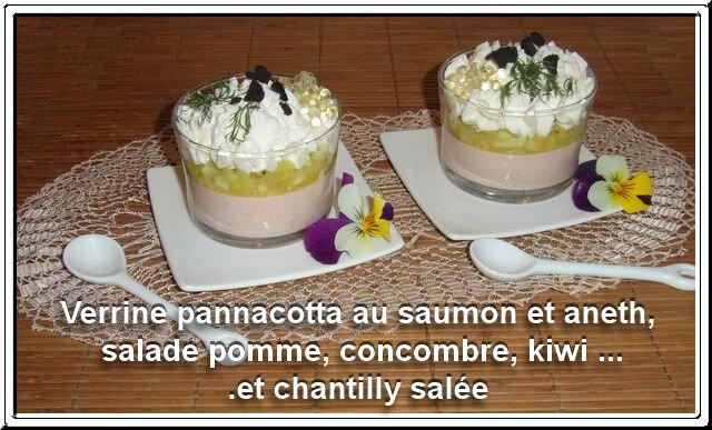 Verrine pannacotta au saumon et aneth, salade pomme, concombre, kiwi, chantilly salée