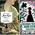 Becoming jane eyre, de sheila kohler