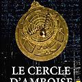Le cercle d'amboise - jean bernard thonus - editions jets d'encre