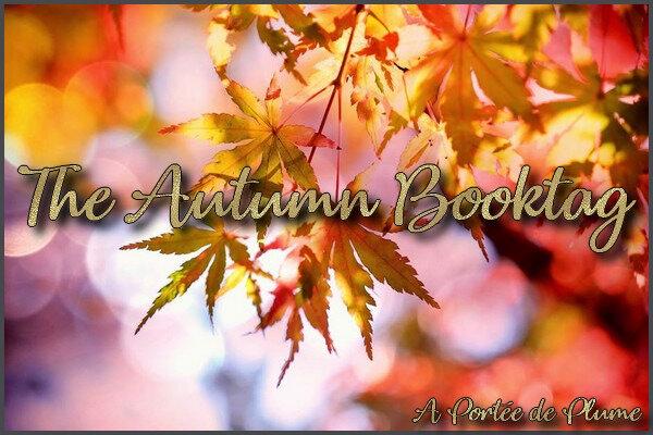[Tag n°30] The Autumn Booktag
