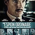 Critique cinéma : un espion ordinaire : la guerre froide pour les nuls, instructif et nécessaire.